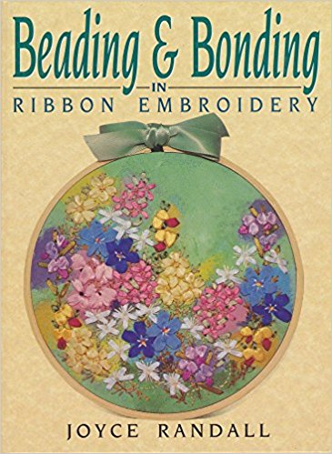 Beading & Bonding In Ribbon Embroidery